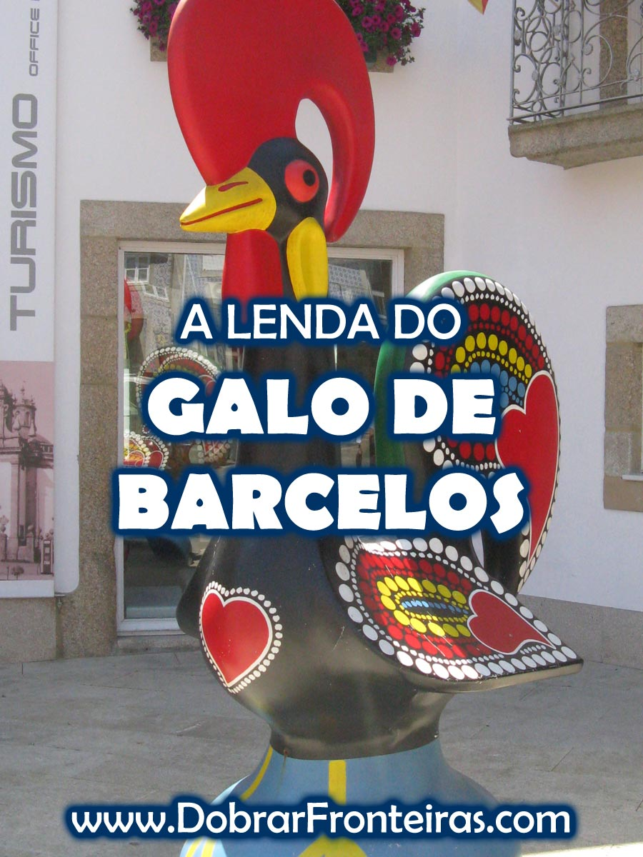 A lenda do galo de Barcelos
