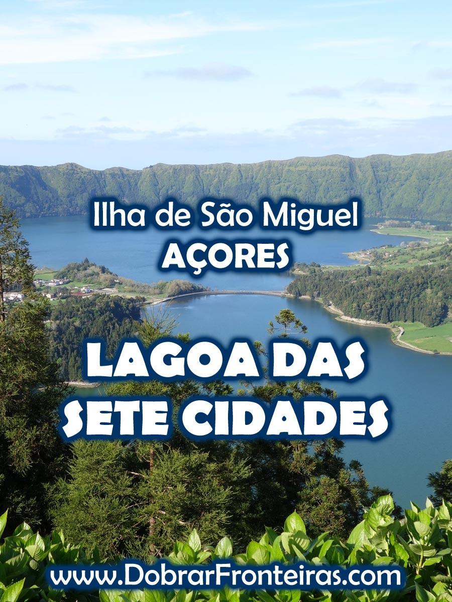 Lagoa das Sete Cidades - Ilha de São Miguel, Açores