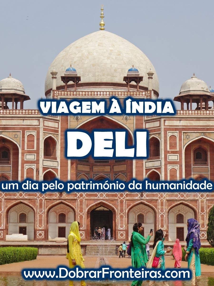 Viagem à Índia: Deli