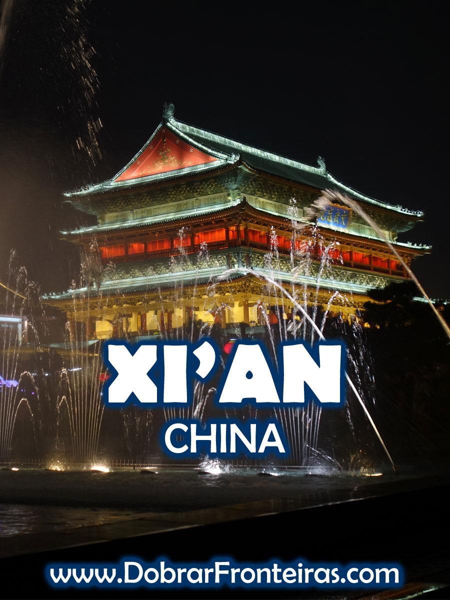 Visitar a cidade de Xi'an na China